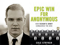Q&A with Cole Stryker, Author of the 4chan Book Epic Win for Anonymous