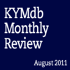 Monthly Review: August 2011