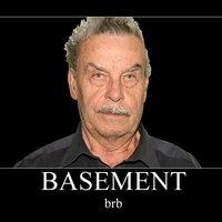 Basement Dad / Josef Fritzl