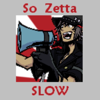 So zetta slow!