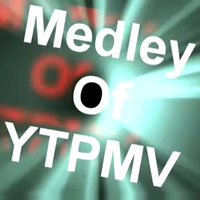 Medley of YTPMV