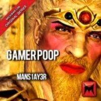 Gamer Poop