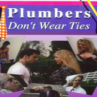 Plumbers Don't Wear Ties