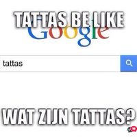 Tattas Be Like