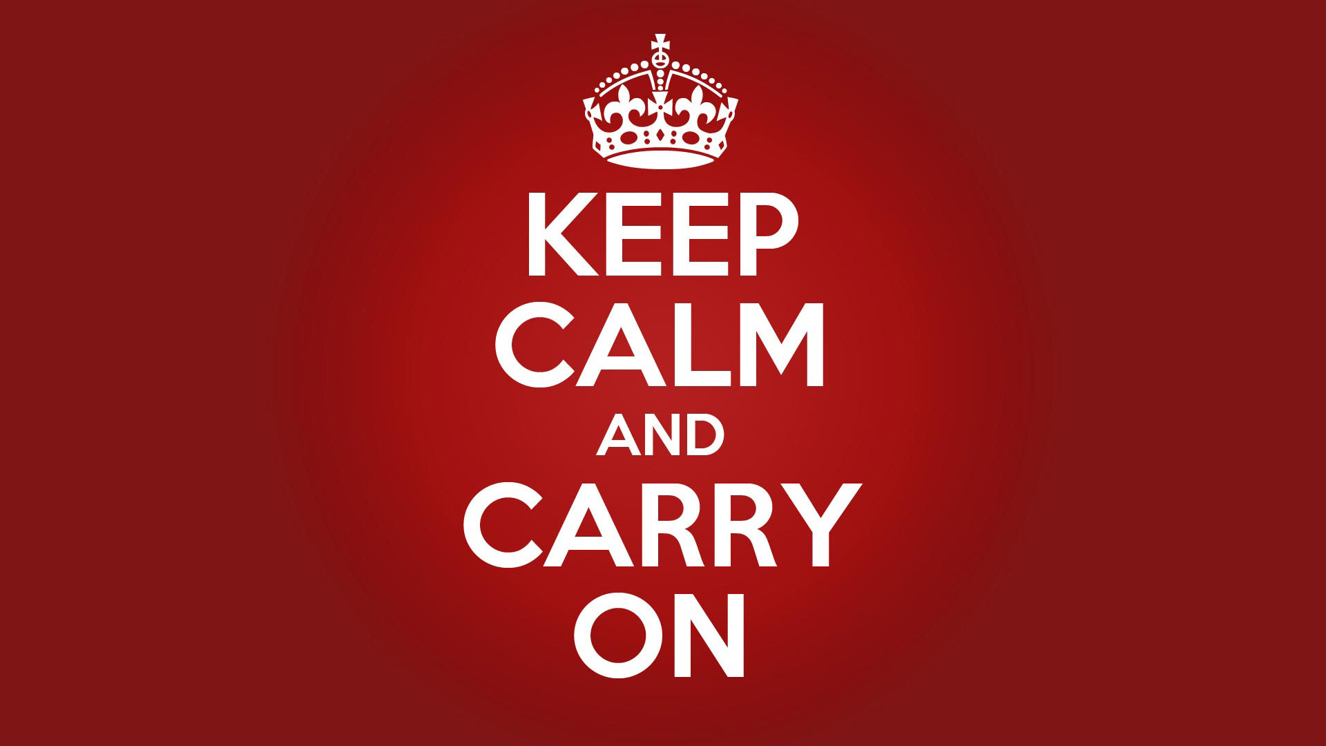 Keep Calm and Carry On | Know Your Meme