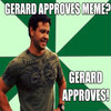 Gerard Approves