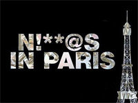 Ni**as in Paris