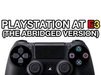 Sony PS4 at E3 2013: Abridged Edition