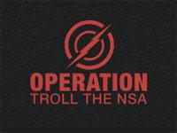 Operation Troll The NSA Begins