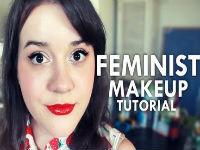 A Feminist Makeup Tutorial