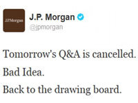 JP Morgan's Q&A Hashtag Gets Hijacked