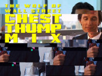 Wolf of Wall Street: Chest Thump Remix