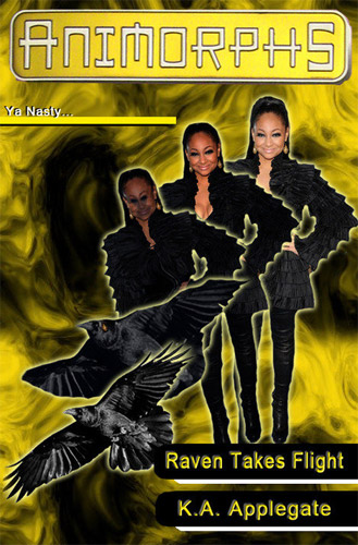 That's So Raven: Animorphs Edition