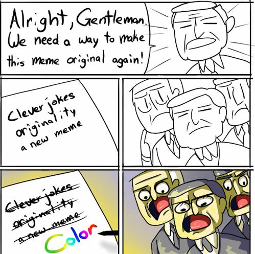 Alright, Gentlemen: Now in Color!
