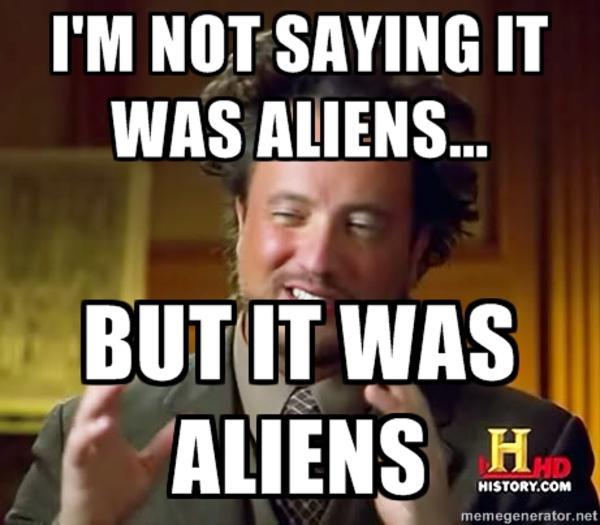[Image - 158329] | Ancient Aliens | Know Your Meme
