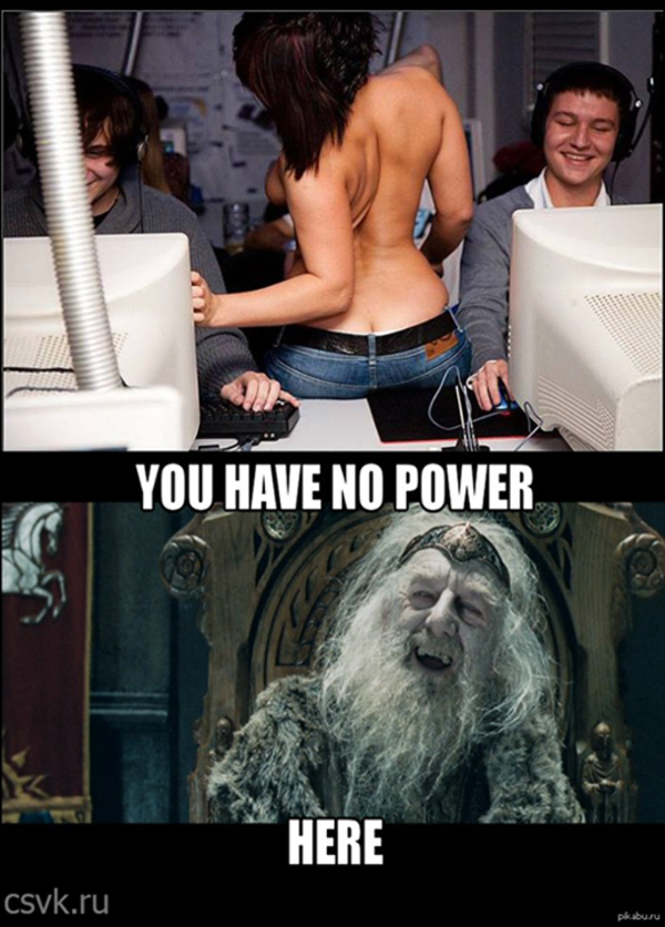 [Image - 749887] | You Have No Power Here! | Know Your Meme You Have No Power Here Meme Girlfriend