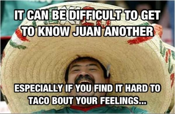 Dating a latino man meme