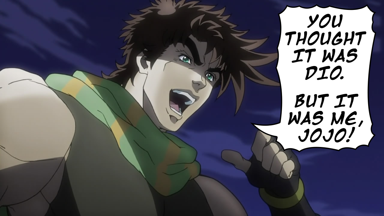 Kono JoJo Da!   It Was Me, Dio!   Know Your Meme
