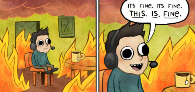 This is fine   This Is Fine   Know Your Meme
