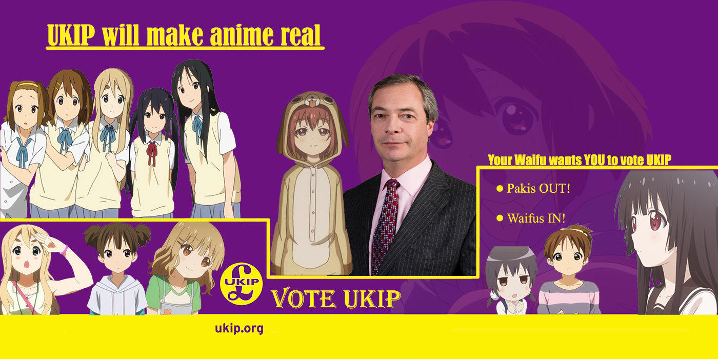 Ukip Will Make Anime Real Uk Independence Party Know