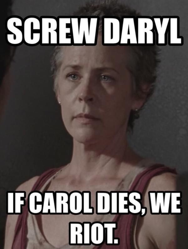 Walking Dead Meme Season 4 Carol if carol dies w...