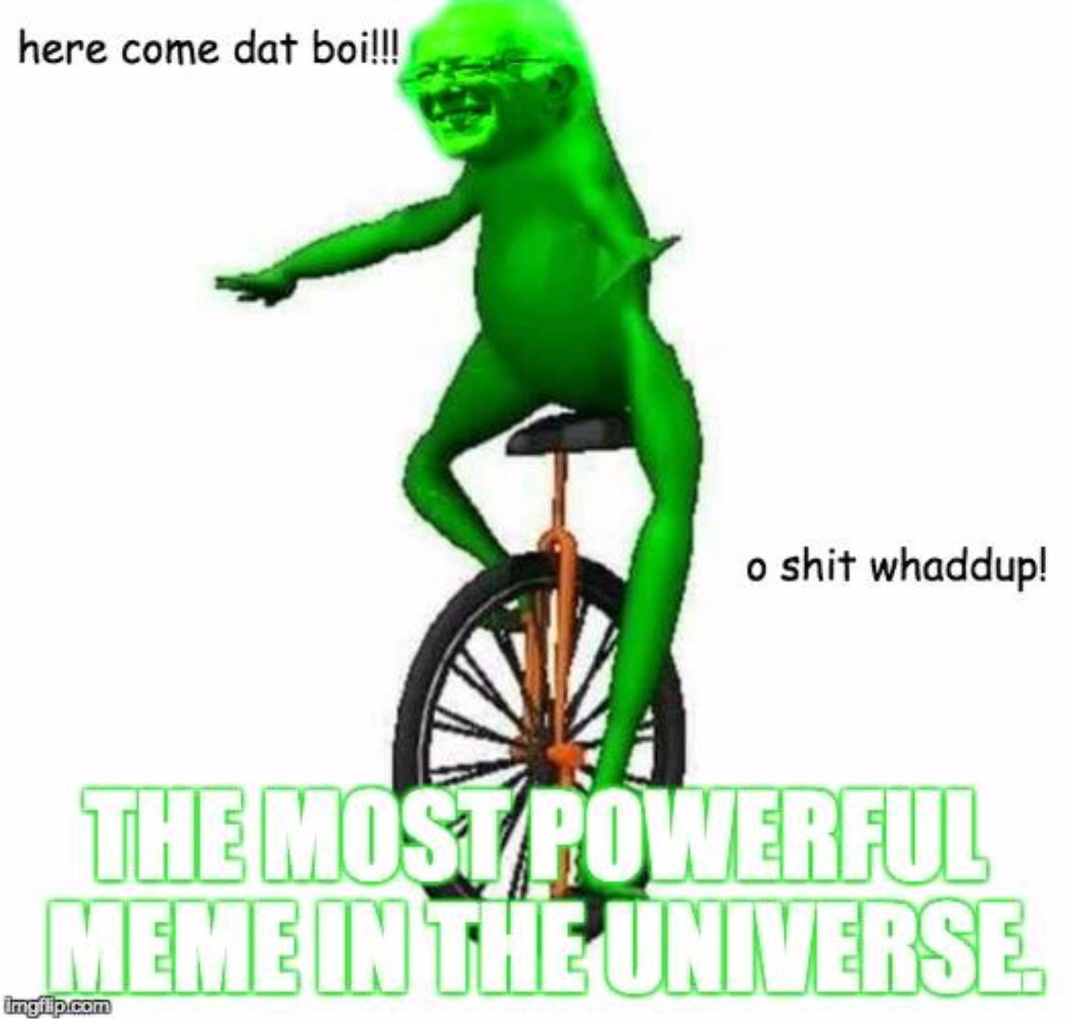 Dat boi   Dat Boi   Know Your Meme