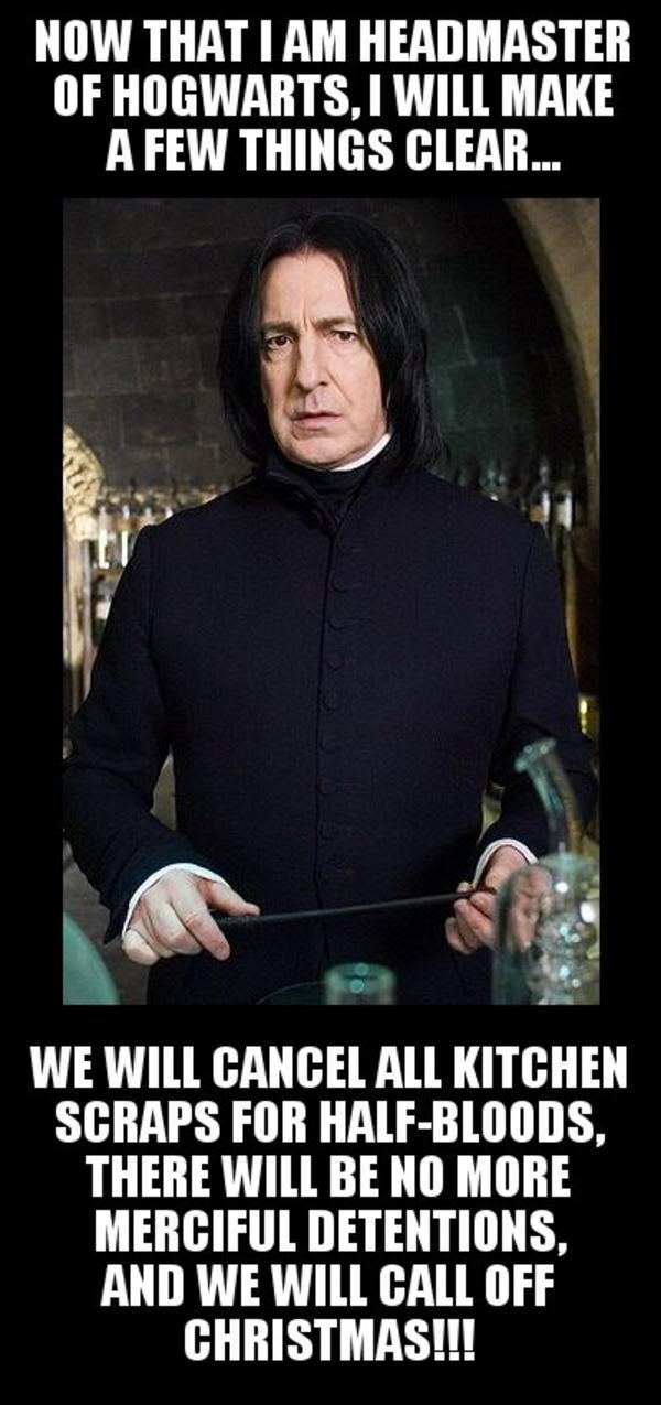 Severus Snape As Headmaster | Severus Snape | Know Your Meme
