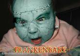 Crazy Mean Baby