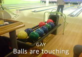 Balls Are Touching