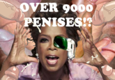 It's Over 9000 Penises