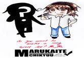 Marukaite Chikyuu