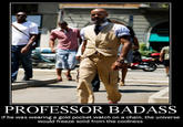 Professor Badass