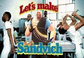 Sandvich!