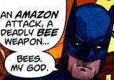 Bees. My god.