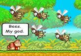 Bees. My god.