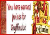 10 Points from/for Gryffindor