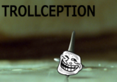 trollception.png