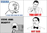 Obama Rage Face / Not Bad