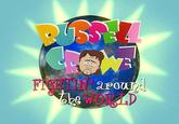 Russell Crowe - Fightin' Around The World
