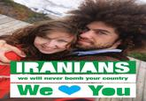 Israel Loves Iran / Iran Loves Israel