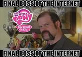 Final Boss of the Internet