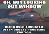 Over-Educated Problems