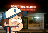 Dipper Goes To Taco Bell