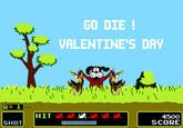 Go Die! Valentine's Day