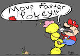 Move Faster Pokey!