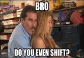 Shift It