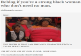 Strong Black Woman Who Don't Need No Man