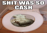"""Shit Was So Cash"" Copypasta"
