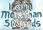 Six-Word Memoirs