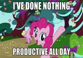 I Have Done Nothing Productive All Day